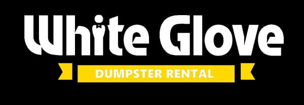 White Glove Junk Removal | White Glove Dumpster Rental